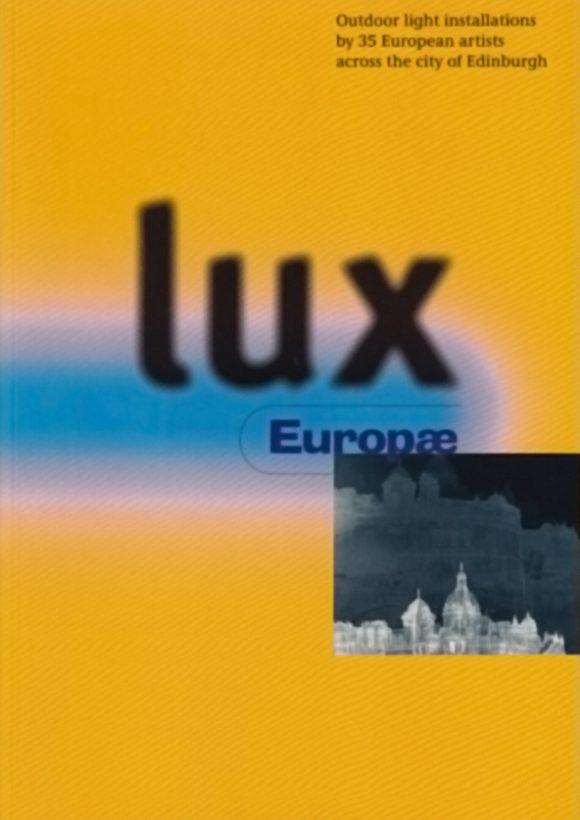 Lux Europae, Edinburgh